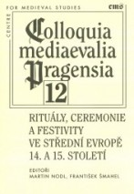 ritualy-ceremonie-a-festivity-ve-stredni-evrope-14-a-15-stoleti
