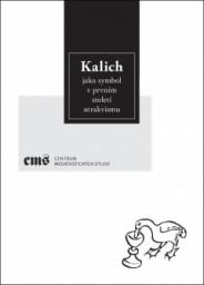 kalich-jako-symbol-v-prvnim-stoleti-utrakvismu