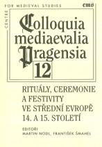ritualy-cereonie-a-festivity-ve-stredni-evrope-14-a-15-stoleti