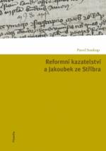 reformni-kazatelstvi-a-jakoubek-ze-stribra