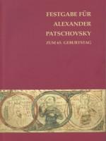 festgabe-f-r-alexander-patschovsky-zum-65-geburtstag