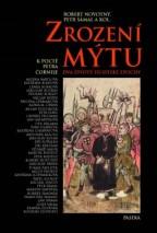 zrozeni-mytu-dva-zivoty-husitske-epochy