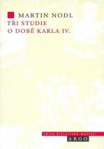 tri-studie-o-dobe-karla-iv
